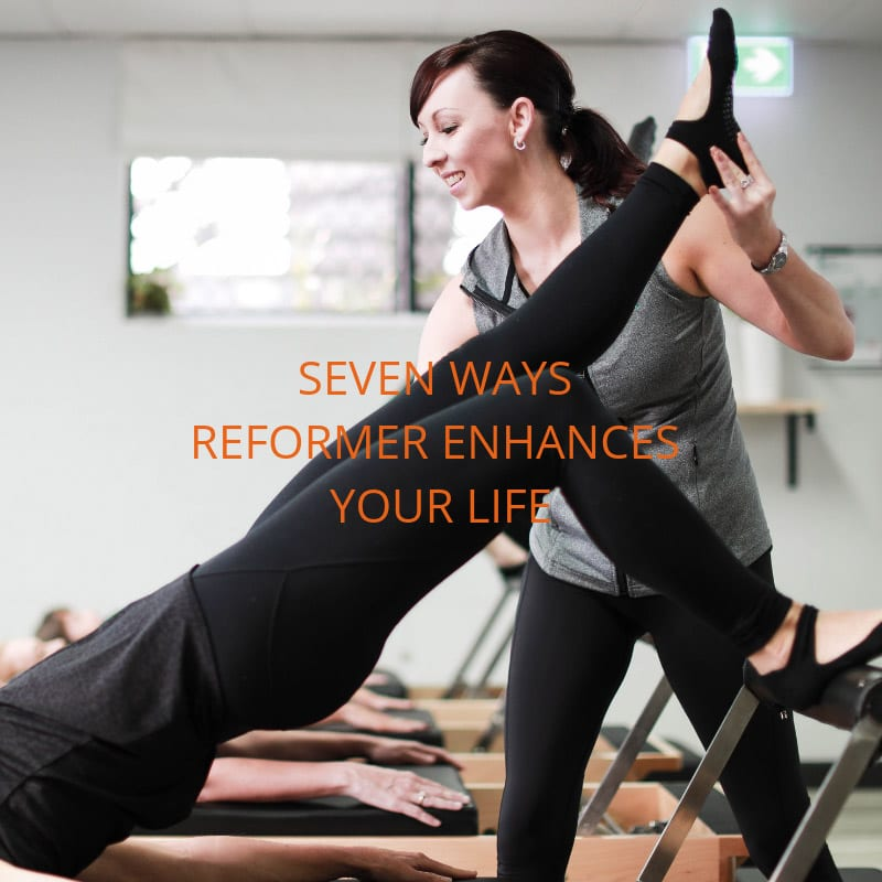 SEVEN_WAYS_REFORMER_ENHANCES