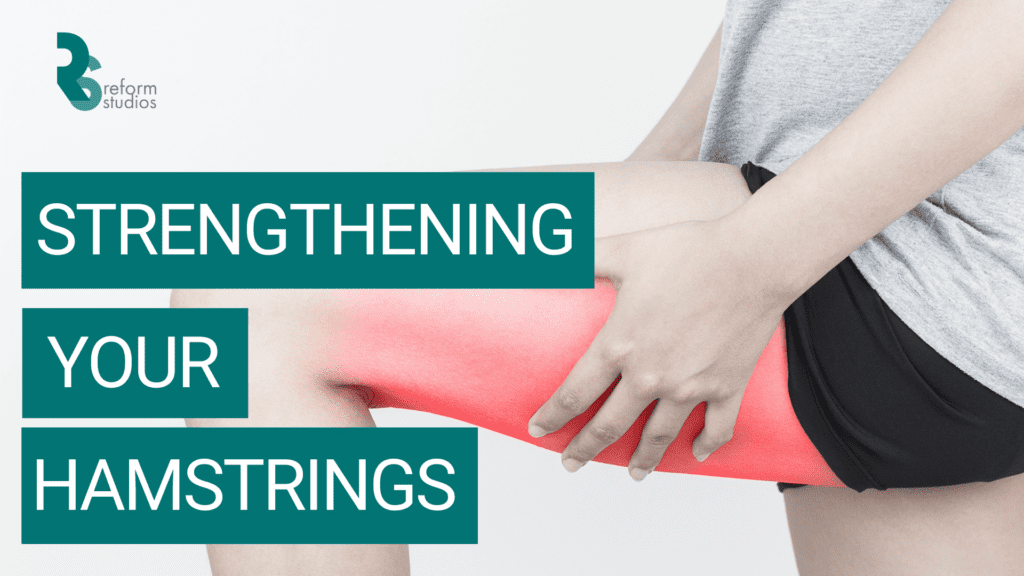 Pilates and importance of hamstrings