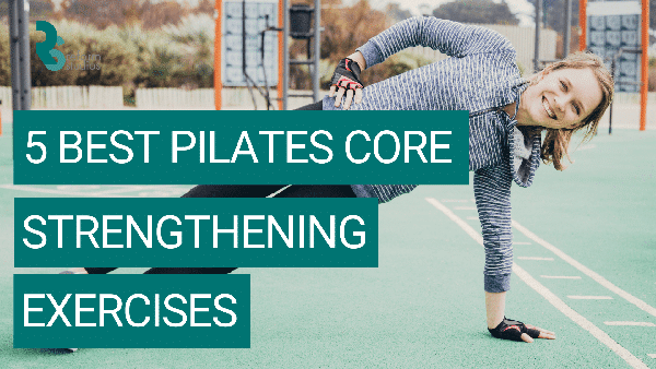 5 core strengthening exercises